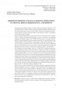 Observer missions and peace - keeping operations in Croatia, Bosnia-Herzegovina, and Kosovo / Vladimir-Đuro Degan