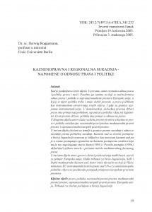 Kaznenopravna i regionalna suradnja - napomene o odnosu prava i politike : Strafrechtliche Zusammenarbeit und Regionale Kooperation - Anmerkungen zum Verhältnis von Recht und Politik / Herwig Roggemann