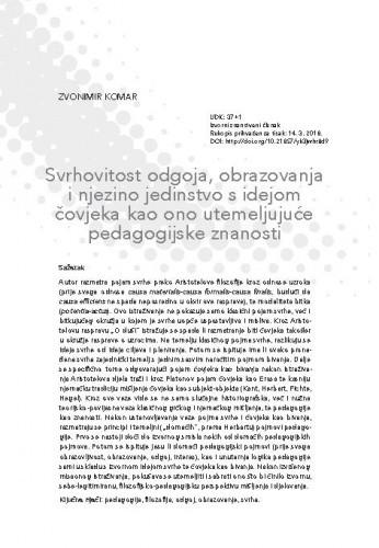 Svrhovitost odgoja, obrazovanja i njezino jedinstvo s idejom čovjeka kao ono utemeljujuće pedagogijske znanosti / Zvonimir Komar