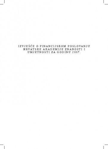 Izvješće o financijskom poslovanju Hrvatske akademije znanosti i umjetnosti za godinu 2007.