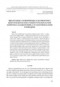 Bjelovarska subdepresija kao prostor s konvencionalnim i nekonvencionalnim ležištima ugljikovodika te geotermalnom energijom / Tomislav Malvić