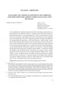 Clean bill of lading in contract of carriage and documentary credit: when clean may not be clean / Časlav Pejović