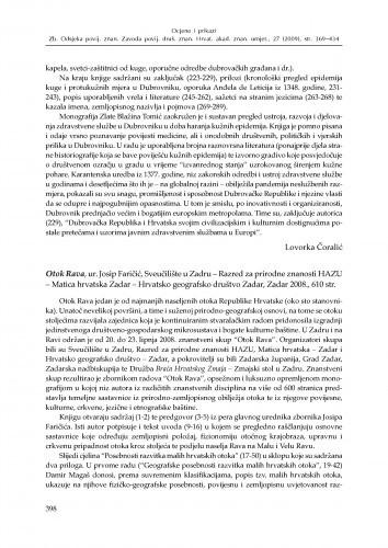 Otok Rava, ur. Josip Faričić, Sveučilište u Zadru - Razred za prirodne znanosti HAZU - Matica hrvatska Zadar - Hrvatsko geografsko društvo Zadar, Zadar 2008. : [prikaz] / Lovorka Čoralić