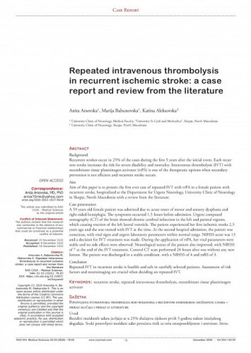 Repeated intravenous thrombolysis in recurrent ischemic stroke: a case report and review from the literature / Anita Arsovska, Marija Babunovska, Katina Aleksovska