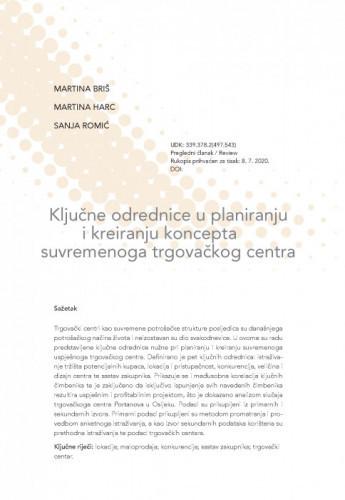 Ključne odrednice u planiranju i kreiranju koncepta suvremenoga trgovačkog centra / Martina Briš, Martina Harc, Sanja Romić