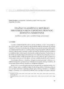 Etažno vlasništvo u Republici Hrvatskoj nakon uspostave pravnog jedinstva nekretnine : (problemi u praksi, upis u zemljišne knjige, povezivanje) / Damir Kontrec