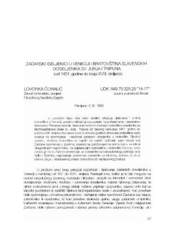 Zadarski iseljenici u Veneciji i bratovština slavenskih doseljenika sv. Jurja i Tripuna (od 1451. godine do kraja XVIII. stoljeća) / Lovorka Čoralić