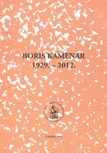 Boris Kamenar : 1929.-2012. / uredio Stanko Popović