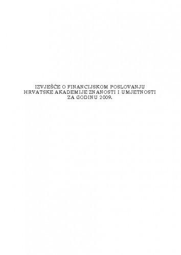 Izvješće o financijskom poslovanju Hrvatske akademije znanosti i umjetnosti za godinu 2009.
