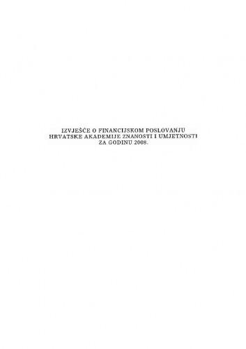 Izvješće o financijskom poslovanju Hrvatske akademije znanosti i umjetnosti za godinu 2008.