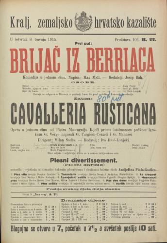 Brijač iz Berriaca ; Cavalleria rusticana Komedija u jednom činu ; Opereta u jednom činu