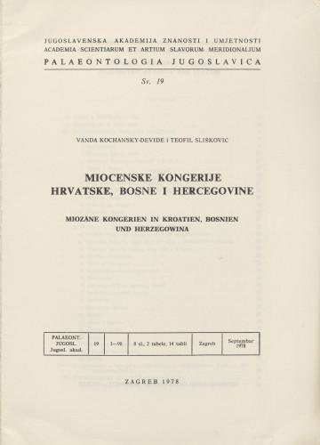 Miocenske kongerije Hrvatske, Bosne i Hercegovine : Miozäne Kongerien in Kroatien, Bosnien und Herzegowina / Vanda Kochansky-Devidé i Teofil Slišković