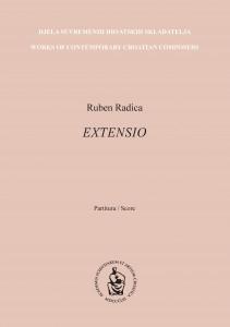 Extensio : za orkestar i klavir : partitura = for orchestra and piano : score / Ruben Radica ; [notografija i grafičko oblikovanje Vito Balić]