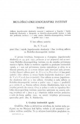 Biološko-okeanografski institut. Izvještaj Odbora ... o radu oko podizanja instituta i o radu stanice Biološko-okeanografskog instituta u godini 1931. i 1932 / V. Vouk