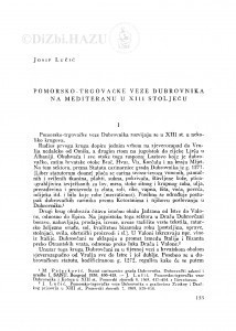 Pomorsko-trgovačke veze Dubrovnika na Mediteranu u XIII stoljeću / J. Lučić