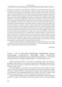 Norbert C. Tóth, A kalocsa-bácsi főegyházmegye káptalanjainak középkori archontológiája [Srednjovjekovna arhontologija kaptola Kaločko-bačke nadbiskupije], Kalocsai Főegyházmegyei Gyűjtemények kiadványai, sv. 15, Subsidia ad historia medii aevi Hungariae inquirendam, sv. 11, Kalocsa 2019. : [prikaz] / Éva B. Halász