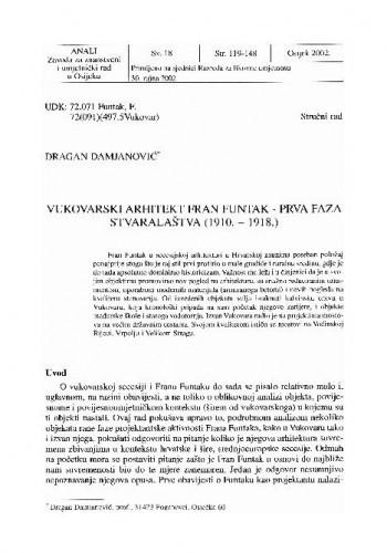 Vukovarski arhitekt Fran Funtak - prva faza stvaralaštva (1910.-1918.) / Dragan Damjanović