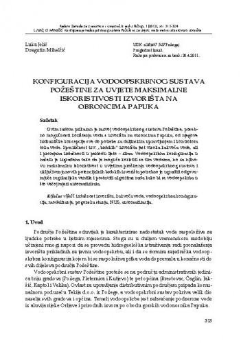 Konfiguracija vodoopskrbnog sustava Požeštine za uvjete maksimalne iskoristivosti izvorišta na obroncima Papuka / Luka Jelić, Dragutin Mihelčić