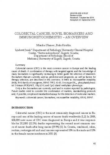 Colorectal cancer, novel biomarkers and immunohistochemistry - an overview