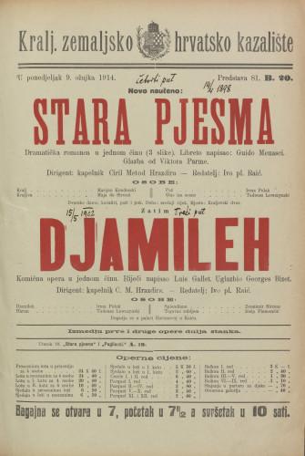Stara pjesma ; Djamileh Dramatička romanca u jednom činu (3 slike) ; Komična opera u jednom činu