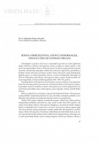 Bosna i Hercegovina, ustavi i demokracija, strani utjecaji i domaći organi : [uvodno izlaganje] / Ljubomir Zovko