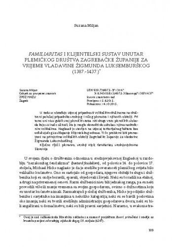 Familiaritas i klijentelski sustav unutar plemićkog društva Zagrebačke županije za vrijeme vladavine Žigmunda Luksemburškog (1387.-1437.) / Suzana Miljan