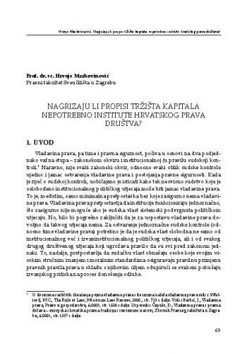 Nagrizaju li propisi tržišta kapitala nepotrebno institute hrvatskog prava društava? / Hrvoje Markovinović