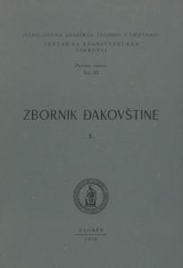 Zbornik Đakovštine 1 : A collection of Đakovština / urednici Marijan Matković, Teodor Varićak, Dionizije Švagelj