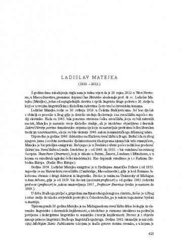 Ladislav Matejka (1919.-2012.) : [nekrolog] / August Kovačec, Ivanka Petrović