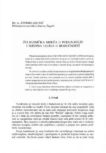 Željeznička mreža u Podunavlju i njezina uloga u budućnosti / Zvonko Zdunić