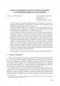 Utjecaj europskog prava zaštite okoliša na pomorski prijevoz ulja morem / Dorotea Ćorić