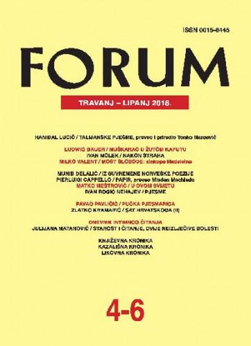 God. 57(2018), knj. 90, br. 4-6 (travanj-lipanj) : Forum : mjesečnik Razreda za književnost Hrvatske akademije znanosti i umjetnosti.
