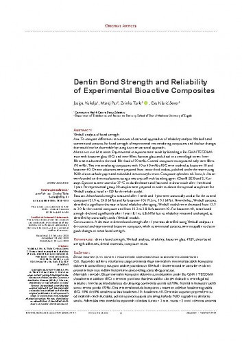 Dentin bond strength and reliability of experimental bioactive composites / Josipa Vukelja, Matej Par, Zrinka Tarle, Eva Klarić Sever