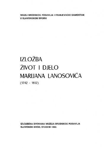Izložba Život i djelo Marijana Lanosovića (1742-1812)