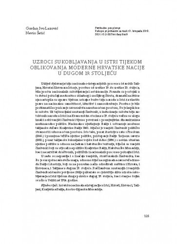 Uzroci sukobljavanja u Istri tijekom oblikovanja moderne hrvatske nacije u dugom 19. stoljeću / Gordan Ivo Lazović, Nevio Šetić