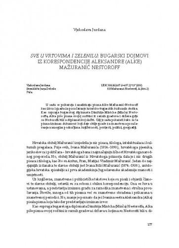 Sve u vrtovima i zelenilu: bugarski dojmovi iz korespondencije Aleksandre (Alke) Mažuranić Nestoroff / Vjekoslava Jurdana
