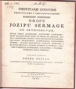 Csestitanje godovine ... grofu Jozipu Sermage od Szomszedvar, stolne cerkve zagrebacske kanonvniku najstariemu, ... / ponizno daruje Georg Bellan, ...