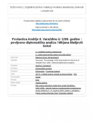 Povlastica Andrije II. Varaždinu iz 1209. godine : povijesno-diplomatička analiza / Mirjana Matijević Sokol