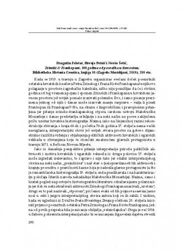 Dragutin Feletar, Hrvoje Petrić i Nevio Šetić, Zrinski & Frankopani. 100 godina od povratka u domovinu. Bibliotheka Historia Croatica, knjiga 88 (Zagreb: Meridijani, 2019.) : [prikaz] / Gordan Ravančić