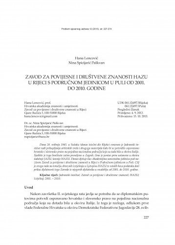 Zavod za povijesne i društvene znanosti HAZU u Rijeci s Područnom jedinicom u Puli od 2001. do 2010. godine / Hana Lencović, Nina Spicijarić Paškvan