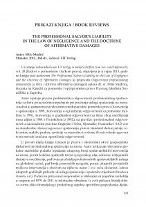 Mišo Mudrić, The Professional Salvor's Liability in the Law of Negligence and the Doctrine of Affirmative Damages, izdavač: LIT Verlag, Munster, 2013 : [prikaz knjige] / Adriana Vincenca Padovan