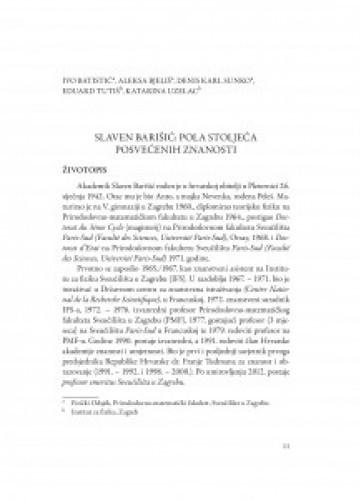 Slaven Barišić: Pola stoljeća posvećenih znanosti / Ivo Batistić, Aleksa Bjeliš, Denis Karl Sunko, Eduard Tutiš, Katarina Uzelac