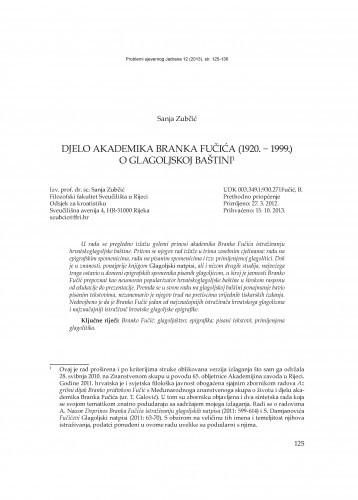 Djelo akademika Branka Fučića (1920. - 1999.) o glagoljskoj baštini / Sanja Zubčić