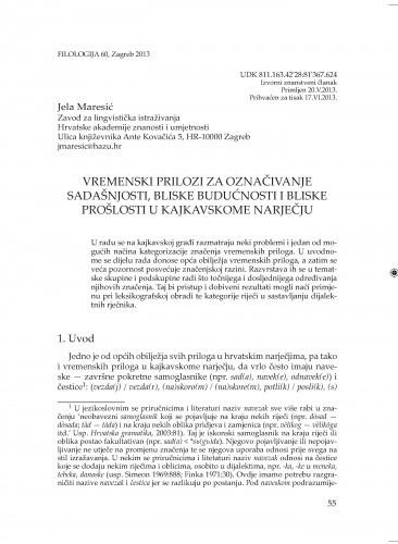 Vremenski prilozi za označivanje sadašnjosti, bliske budućnosti i bliske prošlosti u kajkavskome narječju / Jela Maresić