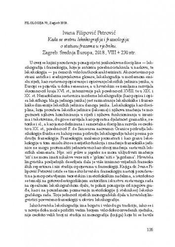 Ivana Filipović Petrović, Kada se sretnu leksikografija i frazeologija: o statusu frazema u rječniku. Zagreb: Srednja Europa, 2018. : [prikaz] / August Kovačec