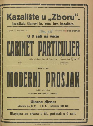 Cabinet particulier ; Moderni prosjak : Šala u jednom činu: Šaljivi solo-prizor