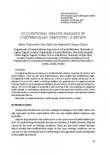 Occupational health hazards in contemporary dentistry – a review / Marin Vodanović, Ivan Galić, Jeta Kelmendi, Renata Chalas