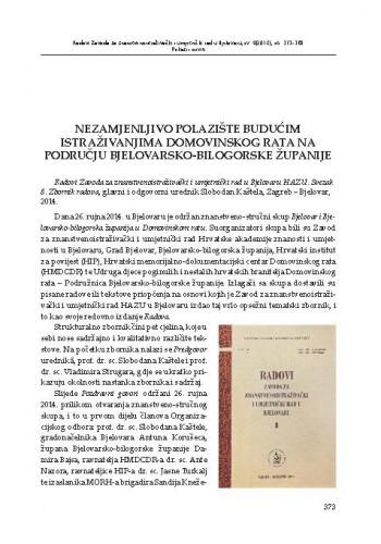 Nezamjenljivo polazište budućim istraživanjima Domovinskog rata na području Bjelovarsko-bilogorske županije