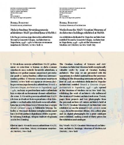 Djela iz fundusa Hrvatskog muzeja arhitekture HAZU predstavljena u MoMA-i : Works from the HAZU Croatian Museum of Architecture holdings exhibited at MoMA / Borka Bobovec