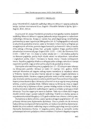 Josip Vrandečić, Zadarski nadbiskup Minuccio Minucci i njegova jadranska misija, Leykam international d.o.o, Zagreb i Filozofski fakultet u Splitu, Split - Zagreb, 2018. : [prikaz] / Zvjezdan Strika
